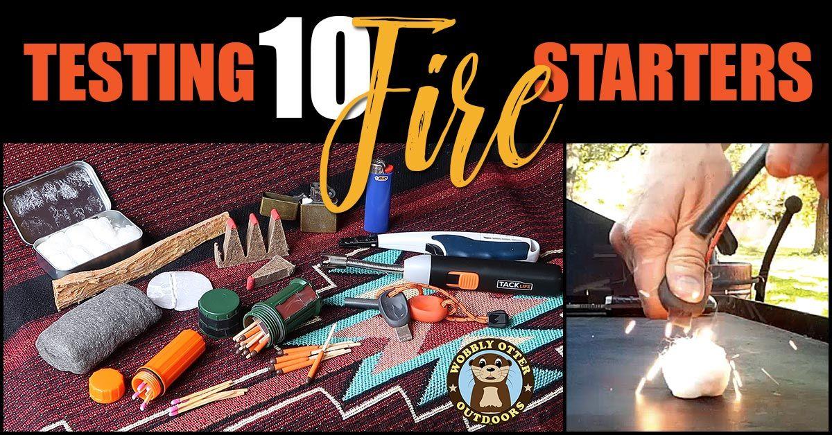 Testing 10 Fire Starters