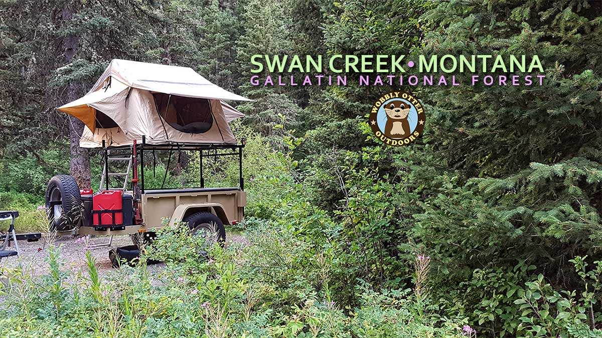 Swan Creek Campground, Gallatin National Forest, Montana
