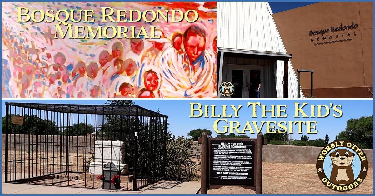 bosque redondo memorial and billy the kid grave