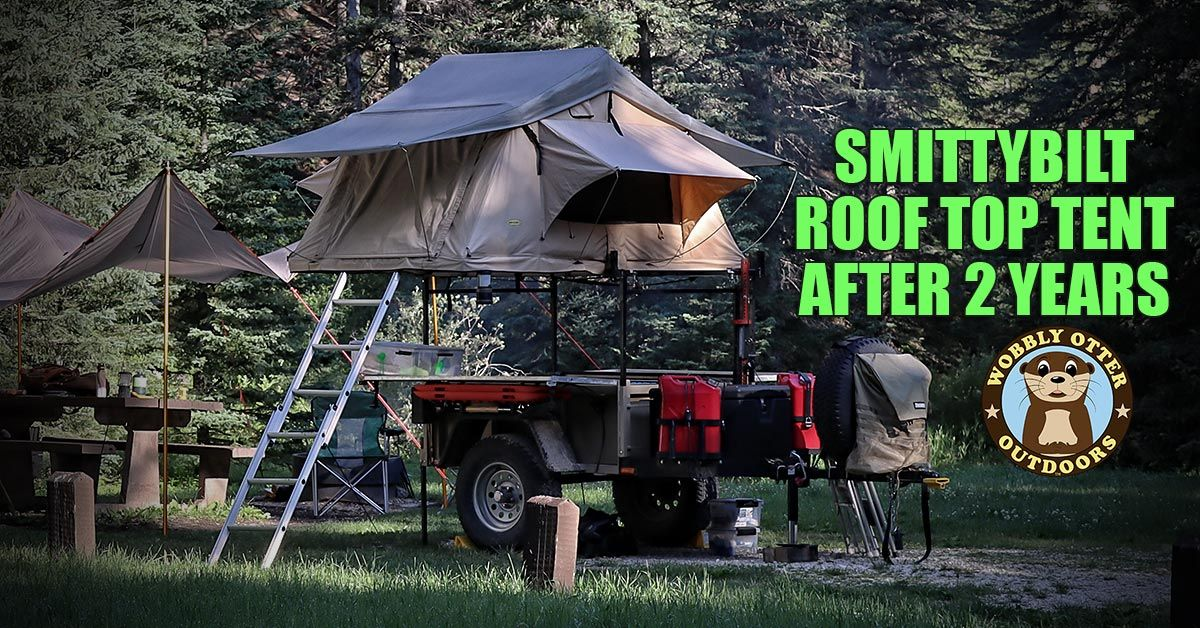 Smittybilt Roof Top Tent After 2 Years - Long term use