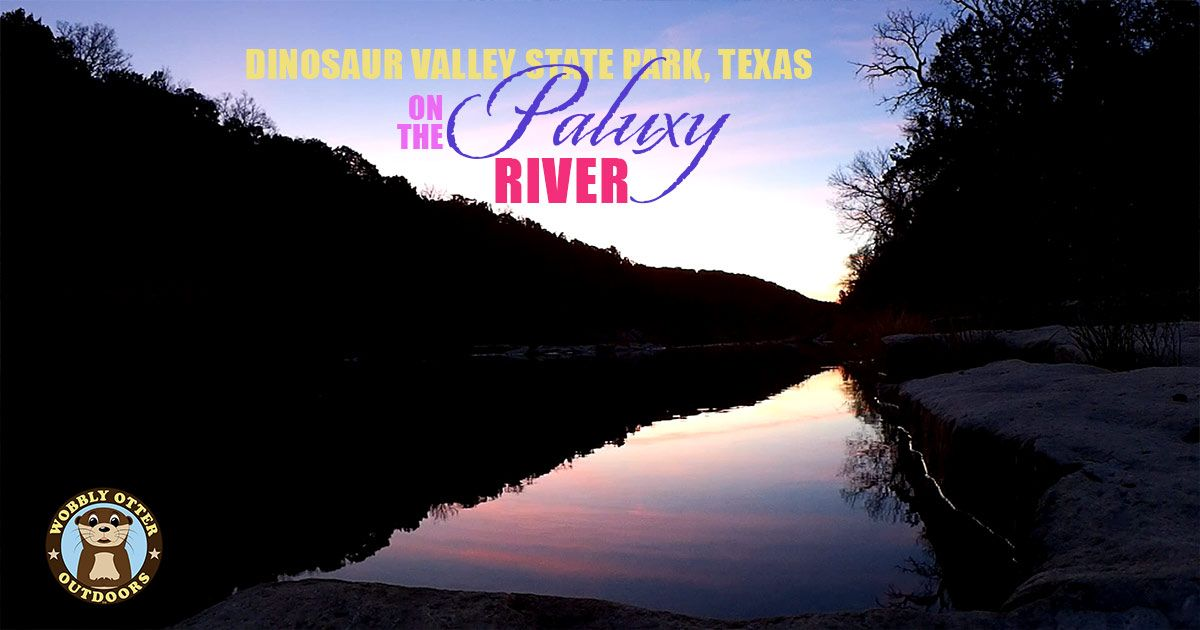 Dinosaur Valley State Park on the Paluxy River