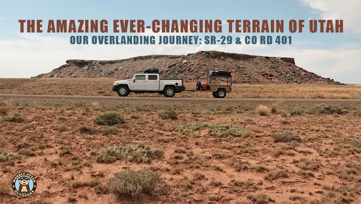 overlanding utah SR-29 and Co Rd 401